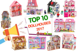Best Dollhouses 2017
