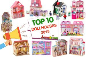 Best Dollhouses 2018