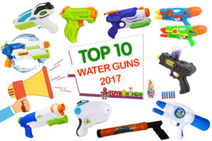 Best Water Guns 2017