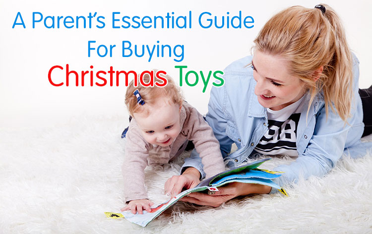 a-parents-essential-guide-for-buying-christmas-toys